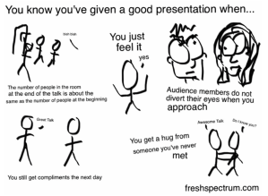 You know you've given a good presentation when... cartoon drawing
