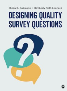 Designing Quality Survey Questions Book by Sheila B. Robinson/ Kimberly Firth Leonard