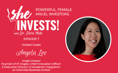 Angela Lee – The 4 P's of Angel Investing – Episode 7