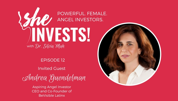 Andrea Guendelman – How to Leverage Connections for Startup Funding – Episode 12