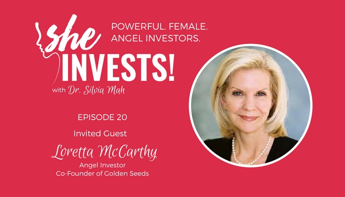 020 Loretta McCarthy – How Propelling Women Entrepreneurs Brings Opportunity for Investors