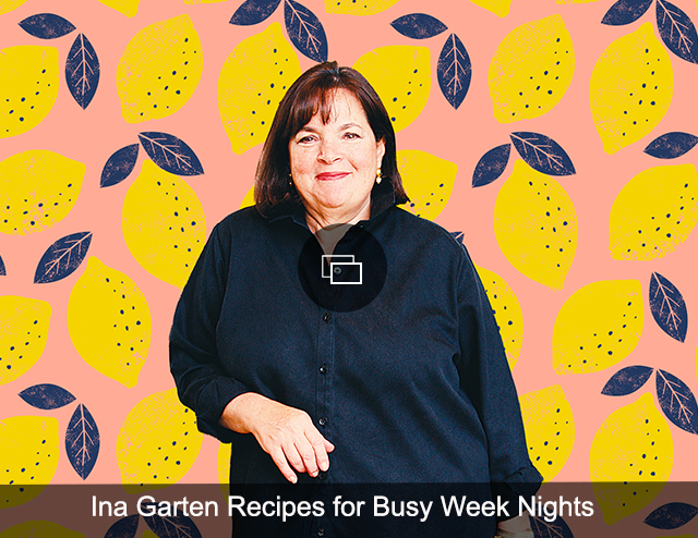 ina recipes busy nights
