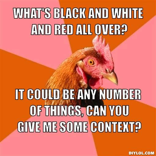 What's Black And White And Red All Over?