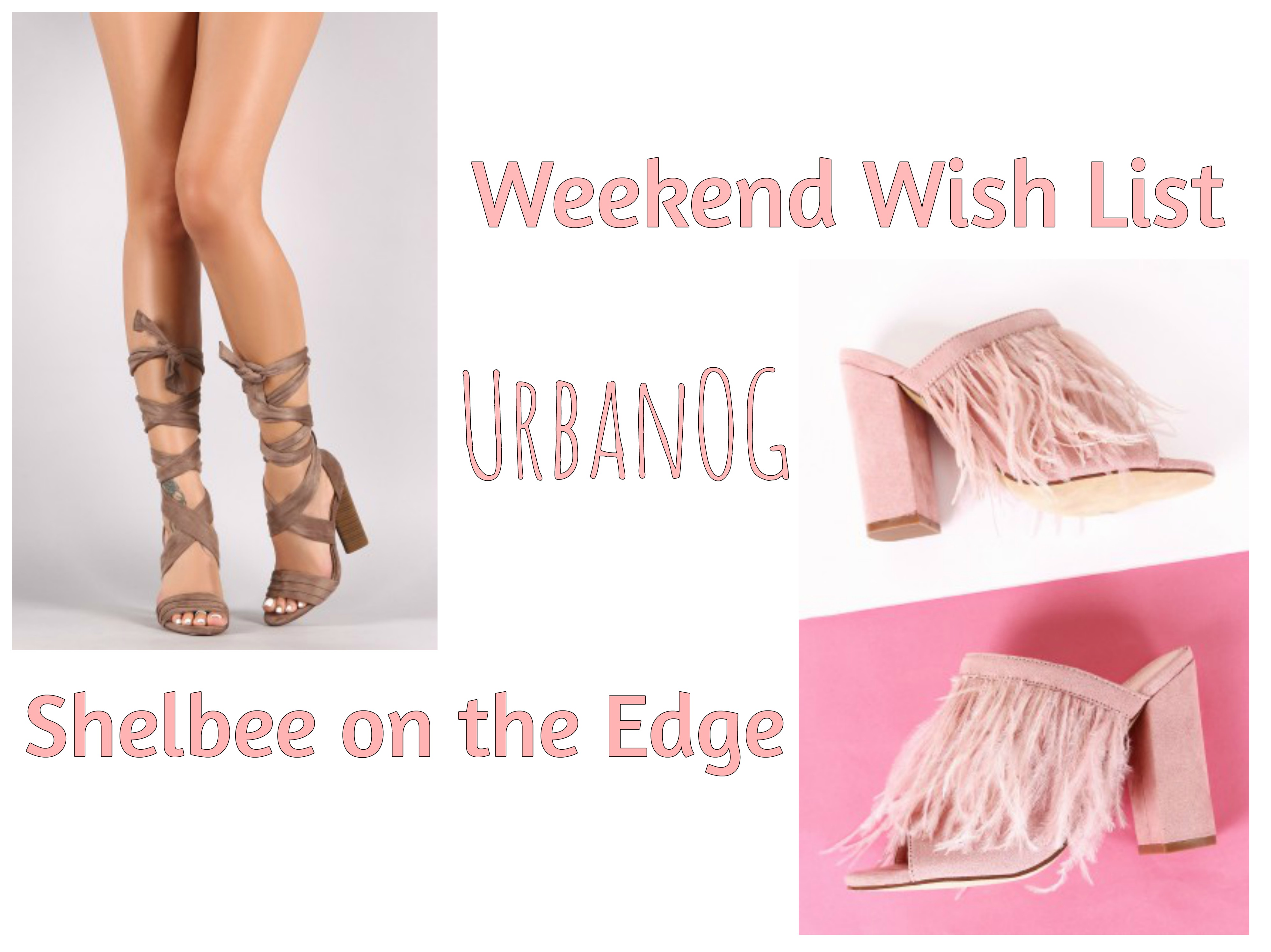 Weekend Wish List: UrbanOG