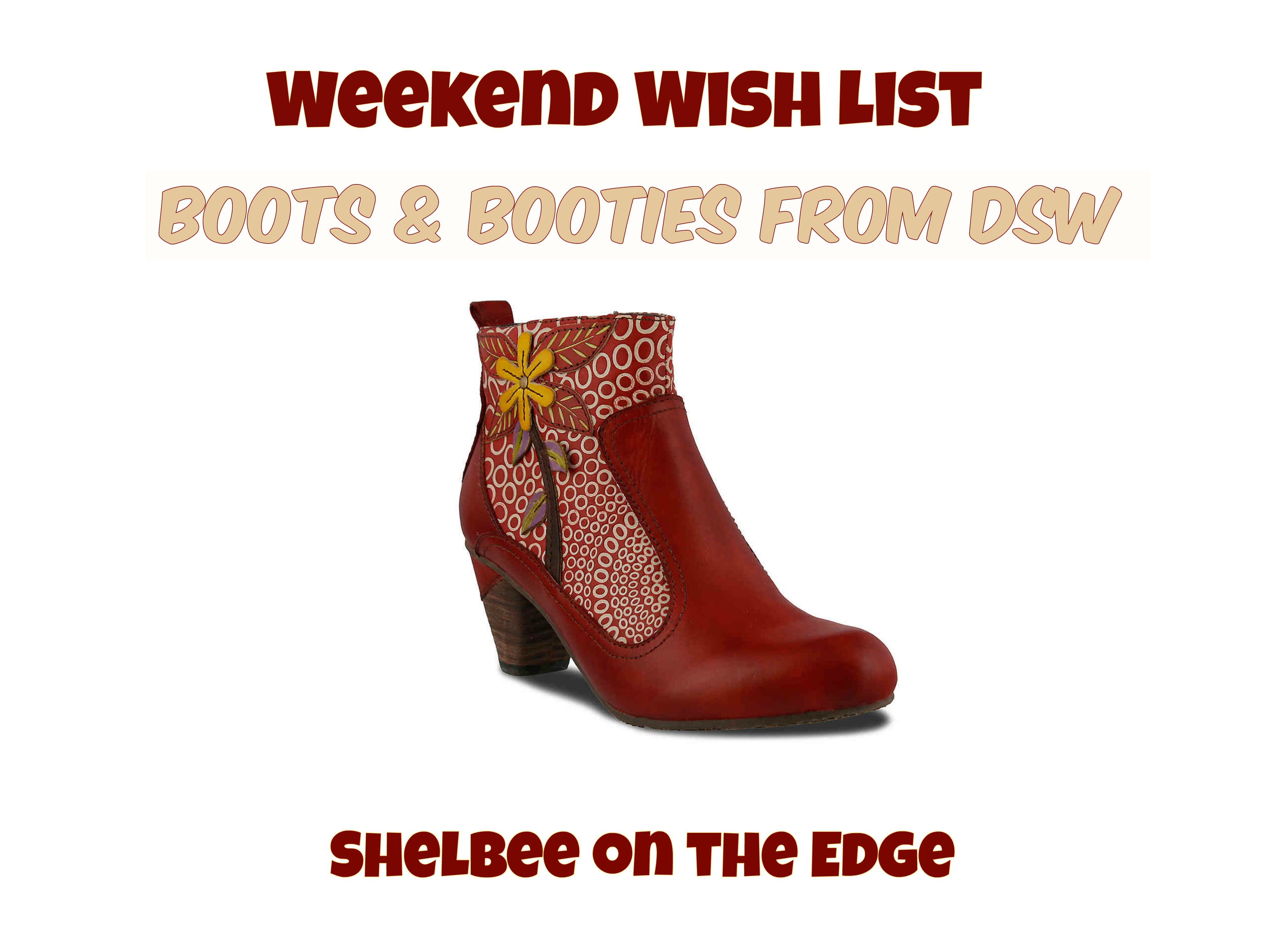 Weekend Wish List: Boots & Booties from DSW