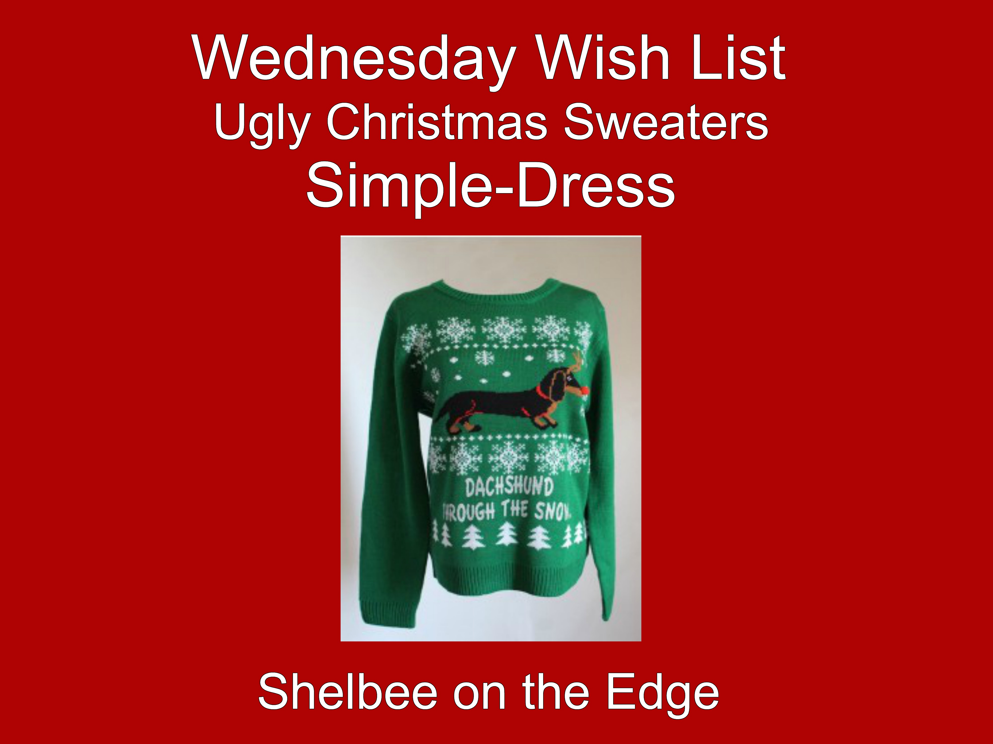 Wednesday Wish List: Ugly Christmas Sweaters from Simple-Dress