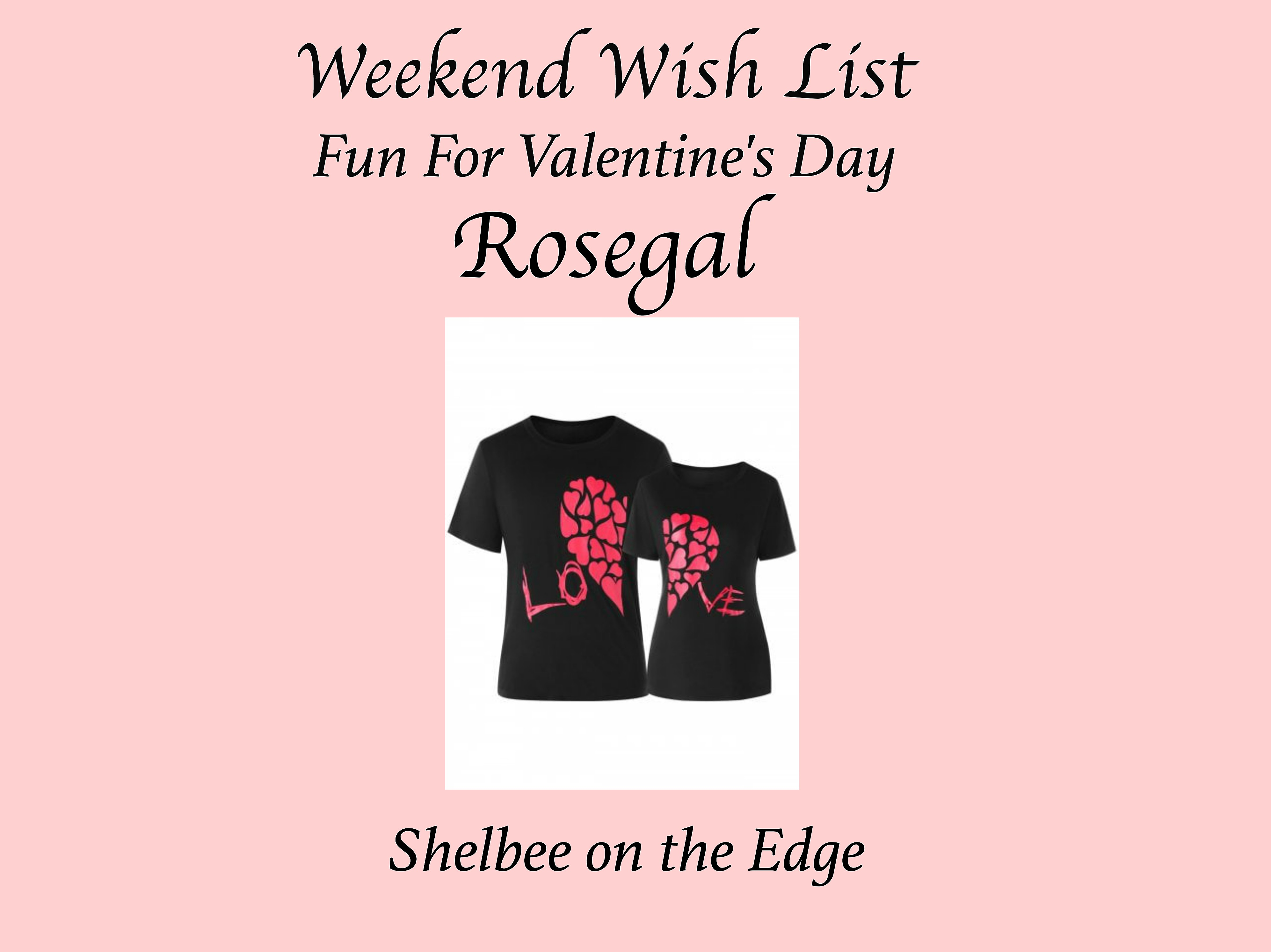 Weekend Wish List: Fun for Valentine's Day with Rosegal