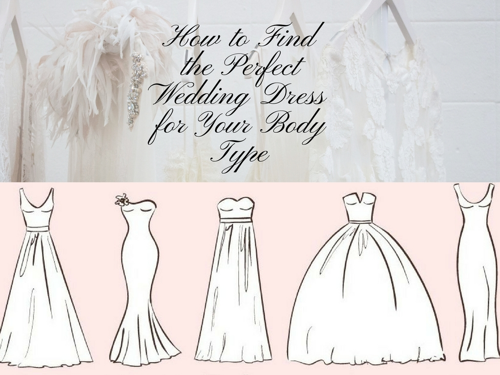 Dorable wedding dress for your body type illustration for How to find the perfect wedding dress