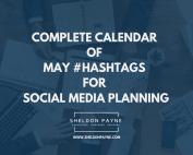 Complete Calendar of May Hashtags for Social Media Planning - Sheldon Payne