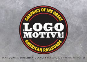 The title Logomotive is printed white on two lines in a circular graphic over a burnished steel background.