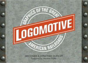 The title Logomotive is made up in a ball-and-bar motif superimposed on a burnished steel background framed with vertical lines of rivets.