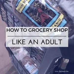 grocery like an adult