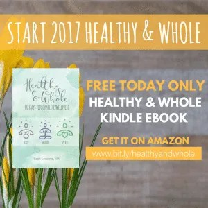 Start your 2017 healthy and whole! Get Leah's book FREE today only on kindle