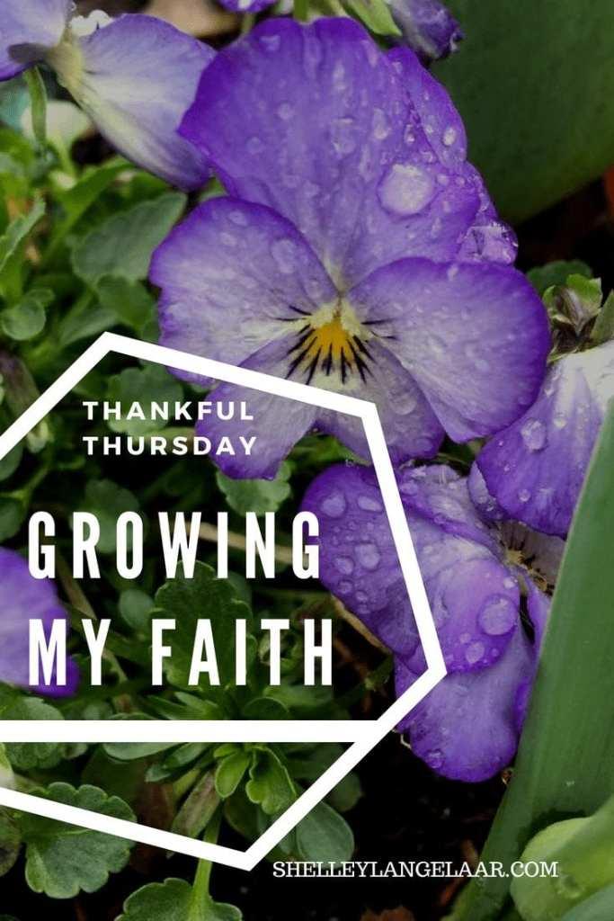 Thankful thursday growing in faith