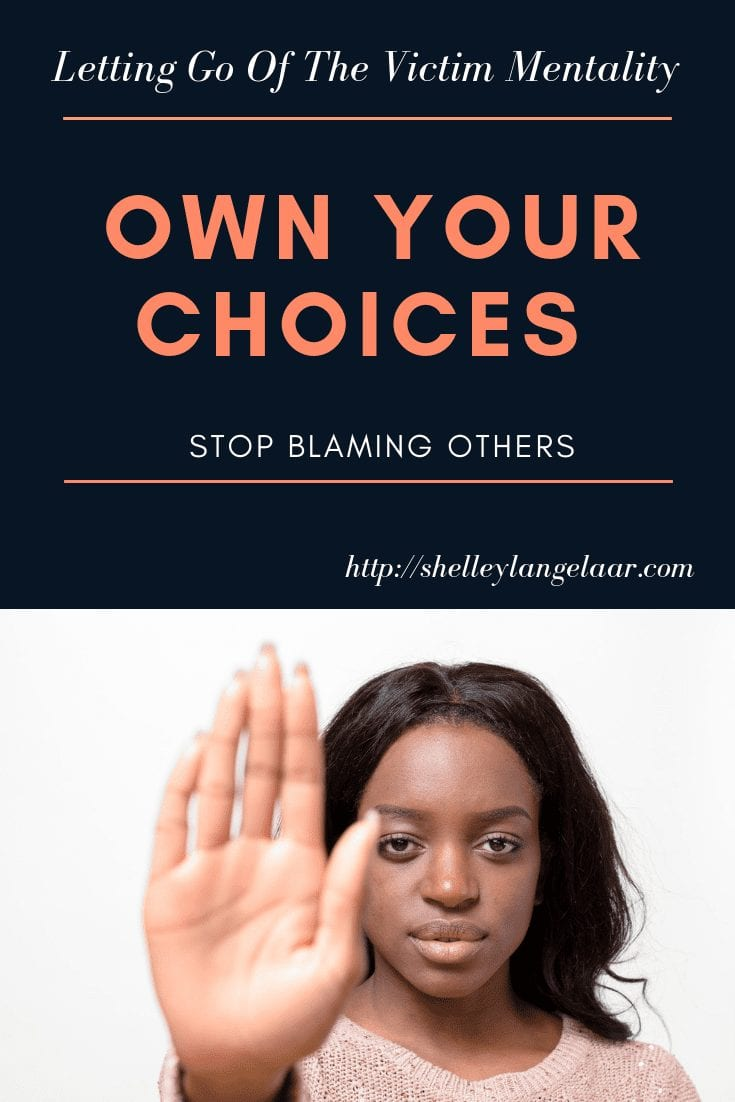 Stop Blaming Others — Own Your Choices
