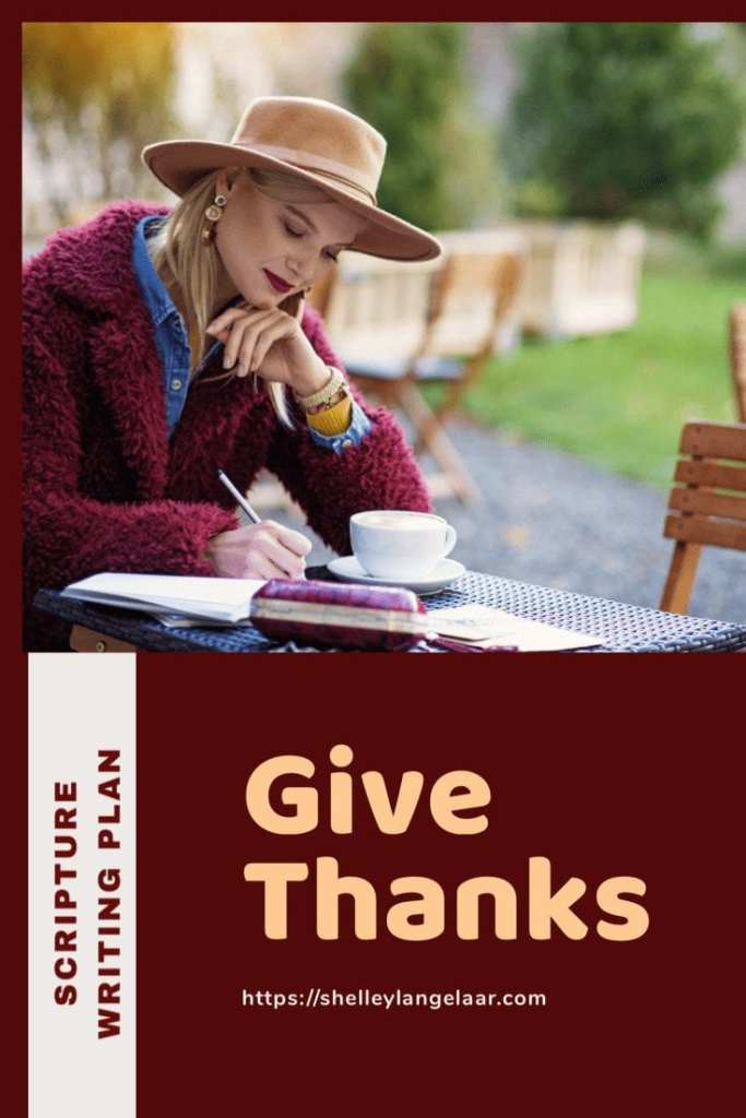 Scripture Writing plan challenge Give Thanks