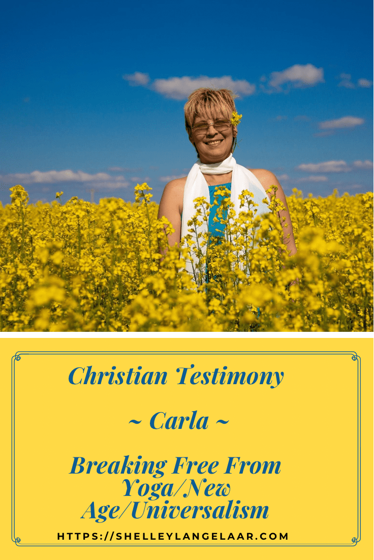 Christian Testimony ~ Carla ~ Freedom From Yoga/New Age