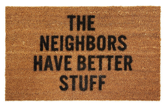 The neighbour has better stuff doormat
