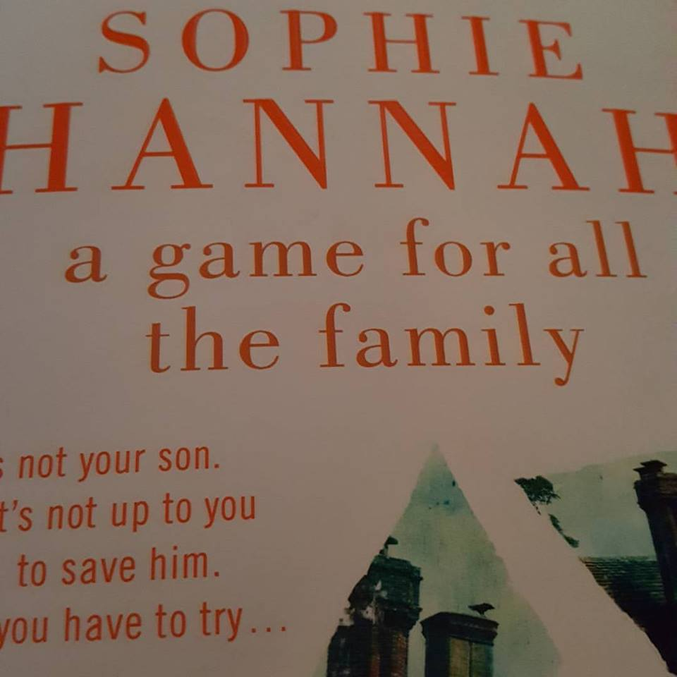 Sophie Hannah A Game For All The Family - October #1day12pics