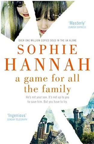 Sophie hannah A Game for all the family