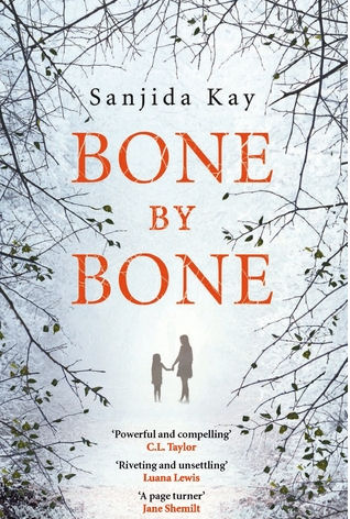 Bone By Bone - Sanjida Kay