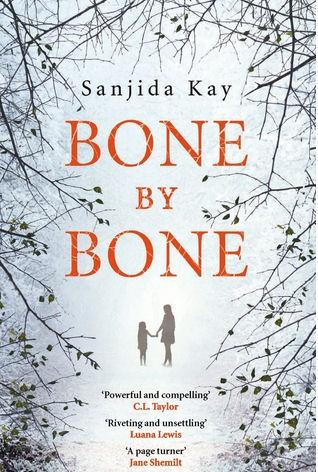 Bone By Bone - Sanjida Kay