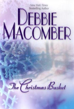 Debbie Macomber The Christmas Basket