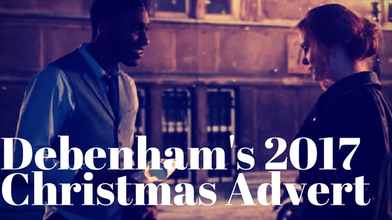 Debenham's Christmas Advert 2017