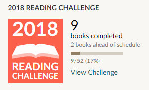 Goodreads reading challenge 2018. 9 books read