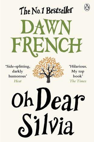 Oh Dear Sylvia by Dawn French
