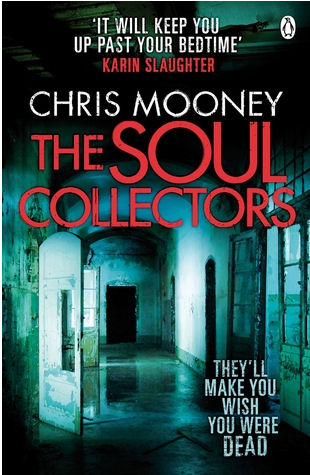 The Soul Collectors by Chris Mooney book cover