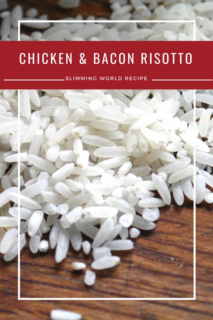 chicken and bacon risotto slimming world recipe