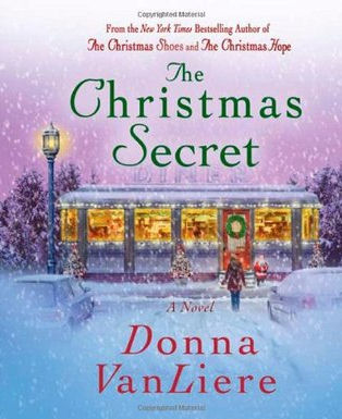 The Christmas Secret By Donna VanLiere