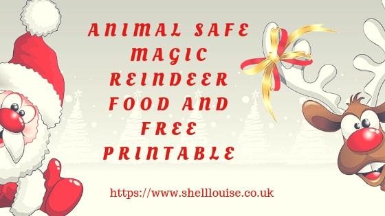 animal safe magic reindeer food and free printable