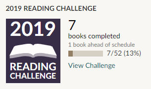 Goodreads 2019 reading challenge 7 books read