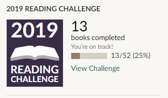 Goodreads 2019 reading challenge 13 books read
