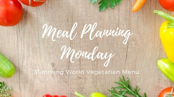 Meal Planning Monday Slimming World Vegetarian Menu