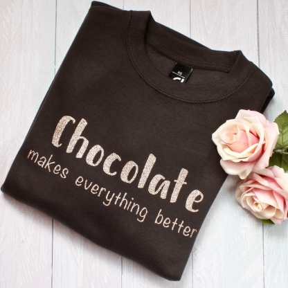 chocolate makes everything better adults jumper