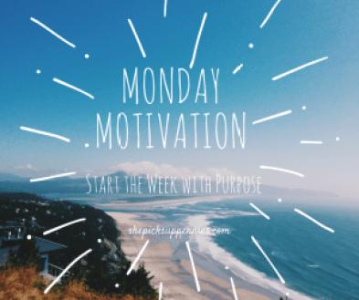 Monday MotivatioN (1)