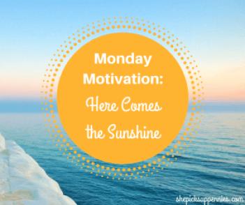 Monday Motivation Sunshine Blogger