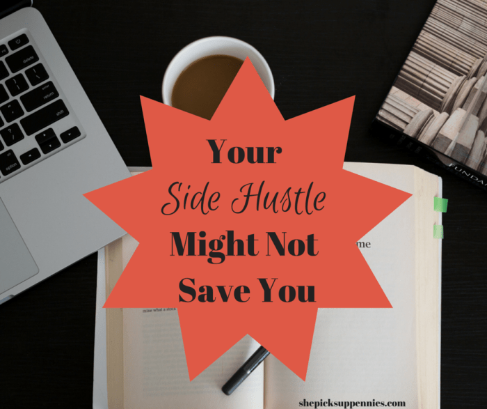 Your Side Hustle Might Not Save You