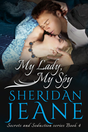 Once Upon a Spy (Secrets and Seduction) (Volume 3)