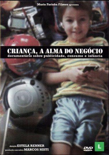 Criança a Alma do negócio documentary film