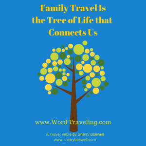 Family Travel Isthe Glue That Holds Us