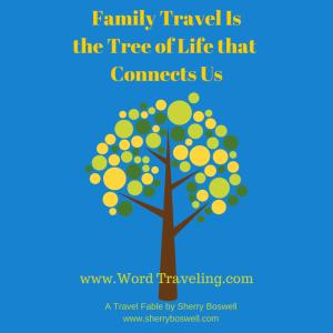 Family Travel Isthe Glue That Holds Us