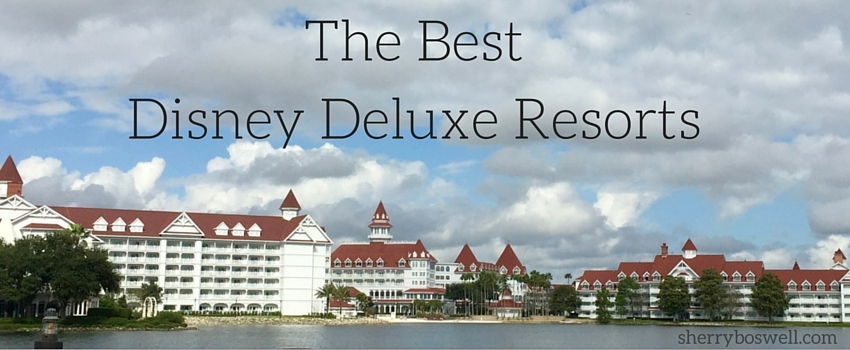 best-disney-deluxe-resotrs
