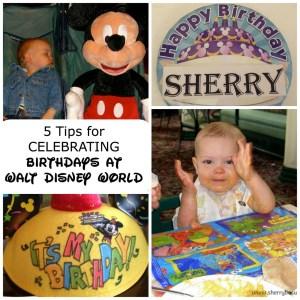 5 Tips for Celebrating Birthdays at Walt Disney World