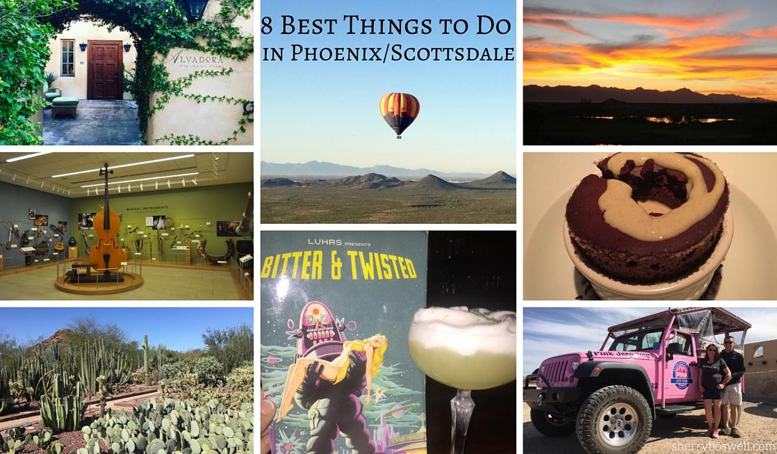 8 best things phoenix scottsdale