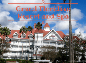 7 Reasons to Love Disney's Grand Floridian Resort & Spa