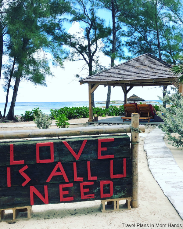 """Love is all you need"" sign at Sandals Royal Bahamian. Yep, you said it!"